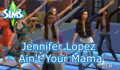 Видеоролик. Jennifer Lopez - Ain't Your Mama (на основе игры Sims 4 от KitCat Simmer)